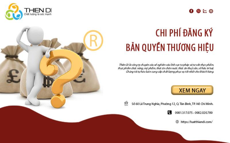 Chi phí đăng ký bản quyền thương hiệu
